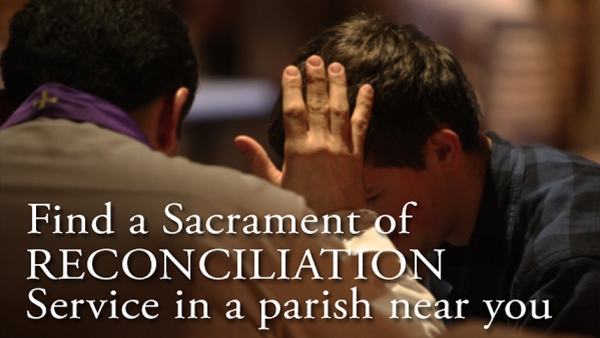 Find a Sacrament of Reconciliation service in a parish near you.