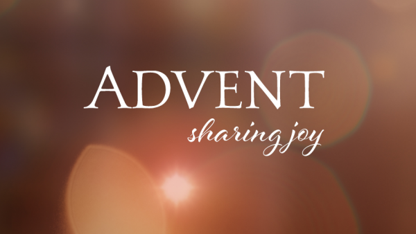 Advent - Sharing Joy
